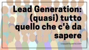 guida lead generation come si fa , sfornaclienti, web marketing, marketing diretto