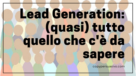 guida lead generation come si fa , sfornaclienti, web marketing, marketing diretto