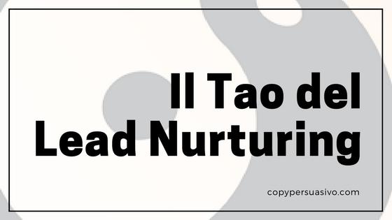 Il Tao del Lead Nurturing