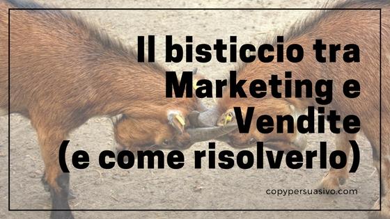 Il bisticcio tra Marketing e Vendite (e come risolverlo)