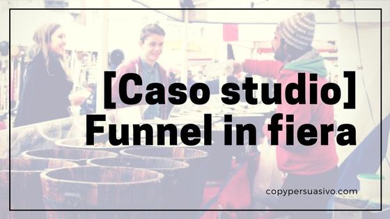 [Caso studio] Funnel in fiera – e niente brand