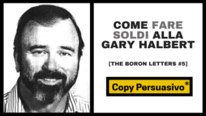 gary halbert - boron letters - copy persuasivo podcast