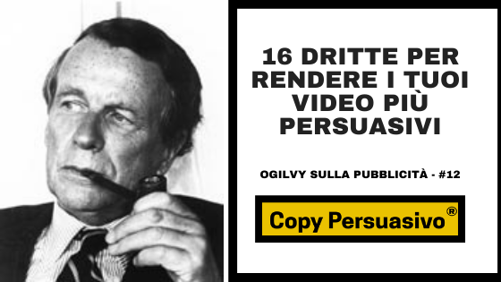 Daniele Ierardi, video persuasivo, video marketing, ogilvy, david ogilvy, copy persuasivo podcast