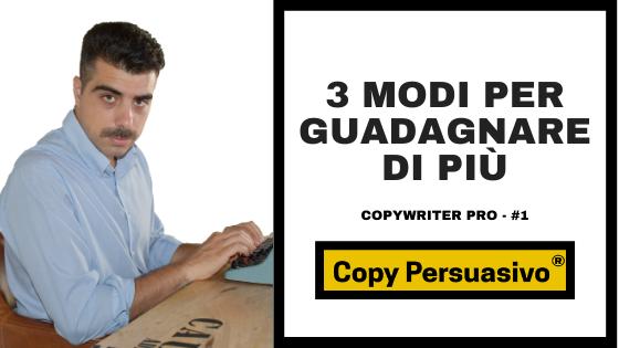 copywriter pro - copywriting - guadagnare di più - farsi pagare di più - alzare i prezzi - raggiungere obiettivi - copy persuasivo - copywriting persuasivo - andrea lisi - copy persuasivo podcast