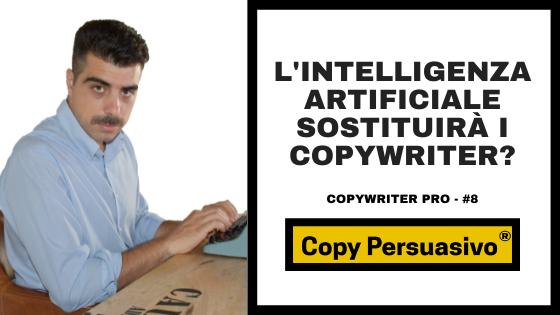 L'intelligenza artificiale sostituirà i copywriter?
