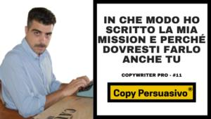 In che modo ho scritto la mia Mission e perché dovresti farlo anche tu